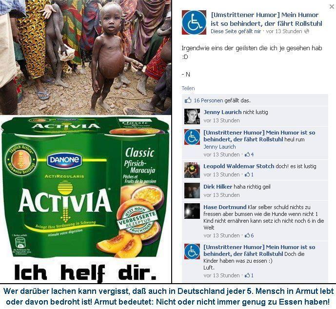 Umstrittener Humor oder geschmacklose Ironie? Witze über hungernde Kinder in Afrika während auch in Deutschland 20% der Bevölerung von Armut betroffen ist.