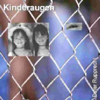 Peter Rupprecht - Kinderaugen